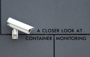 A closer look at container monitoring
