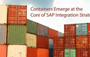 Containers Emerge at the Core of SAP Integration Strategy
