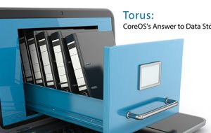 Torus: CoreOS's Answer to Data Storage