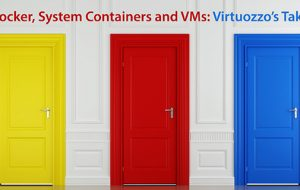 Docker, System Containers and VMs: Virtuozzo's Take