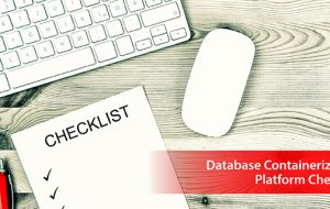 Database Containerization Platform Checklist