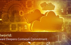 VMworld: VMware Deepens Container Commitment