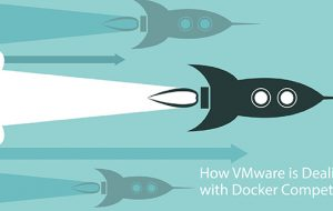 How VMware is Dealing with Docker Competition
