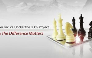 Docker Inc. vs. Docker the FOSS Project: Why the Difference Matters