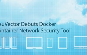 NeuVector Debuts Docker Container Network Security Tool