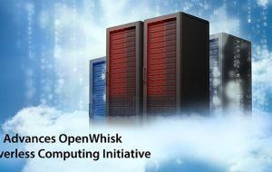 IBM Advances OpenWhisk Serverless Computing Initiative
