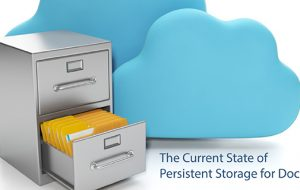 The Current State of Persistent Storage for Docker