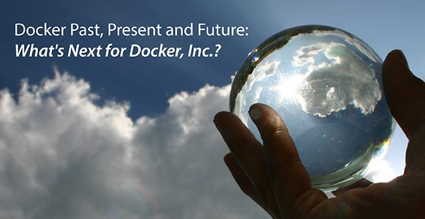What's Next for Docker Inc.?
