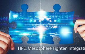 HPE, Mesosphere Tighten Integration