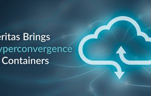 Veritas Brings Hyperconvergence to Containers