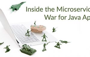 Inside the Microservices War for Java Apps