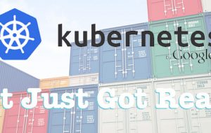 Google Kubernetes v1.0 released – it just got real