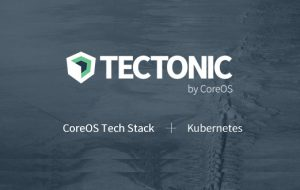 Container no-brainer? Tectonic combines CoreOS stack & Kubernetes for the enterprise