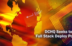 DCHQ Seeks to Make Full Stack Deploy Possible