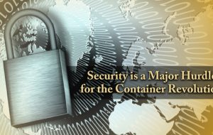 Security is a major hurdle for the container revolution