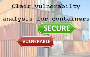 Meet Clair, open source vulnerability analysis on containers