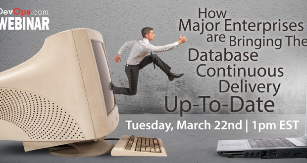 Webinar: How major enterprises are bringing their database Continuous Delivery up-to-date
