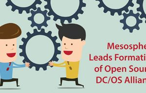 Mesosphere Leads Formation of Open Source DC/OS Alliance