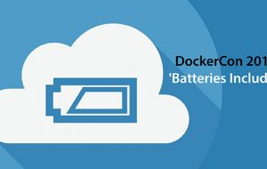 DockerCon 2016: 'Batteries Included'