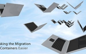 Making the Migration to Containers Easier