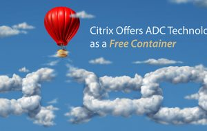 Citrix Offers ADC Technology as a Free Container