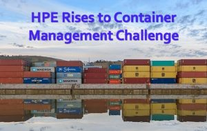 HPE Rises to Container Management Challenge