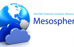 Dell EMC Extends Container Alliance with Mesosphere