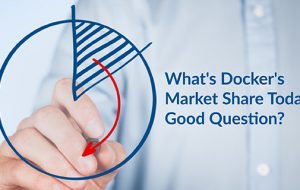 What's Docker's Market Share Today? Good Question