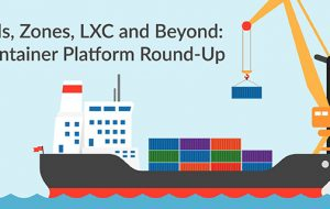 Jails, LXC and Beyond: Container Platform Round-Up