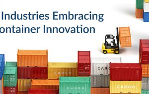 3 Industries Embracing Container Innovation
