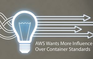 AWS Wants More Influence Over Container Standards