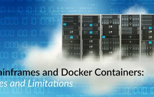 Mainframes and Docker Containers: Uses and Limitations