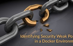 Identifying Security Weak Points in a Docker Environment