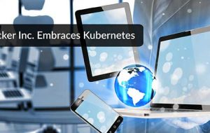 Docker Inc. Embraces Kubernetes