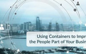 Using Containers to Improve the People Part of Your Business