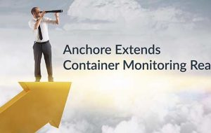 Anchore Extends Container Monitoring Reach