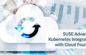 SUSE Advances Kubernetes Integration with Cloud Foundry