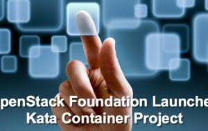 OpenStack Foundation Launches Kata Container Project