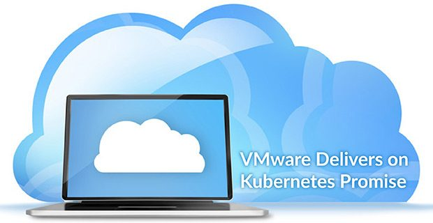 VMware Delivers on Kubernetes Promise