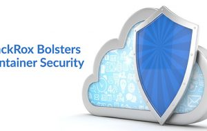 StackRox Bolsters Container Security