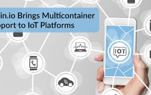 Resin.io Brings Multicontainer Support to IoT Platforms